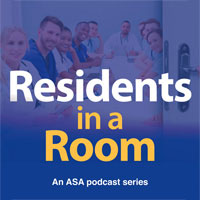 residents in a room, and asa podcast
